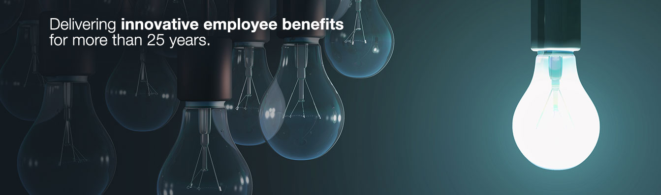 Delivering innovate employee benefits for more than 25 years.